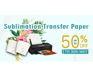 A3 A4 Sublimation Transfer Paper Promotion in May
